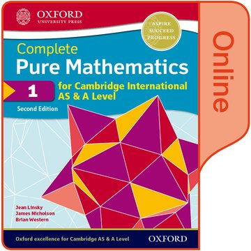 Pure Mathematics 1 for Cambridge International AS  A Level