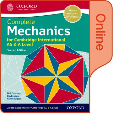 Mechanics for Cambridge International AS  A Level