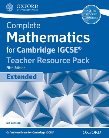 Complete Mathematics for Cambridge IGCSE Teacher Resource Pack (Extended)