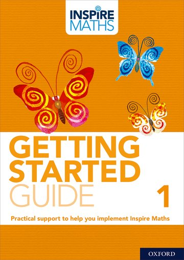 Inspire Maths: Getting Started Guide 1