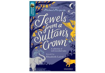 Oxford Reading Tree TreeTops Greatest Stories: Oxford Level 19: Jewels from a Sultan's Crown Pack 6