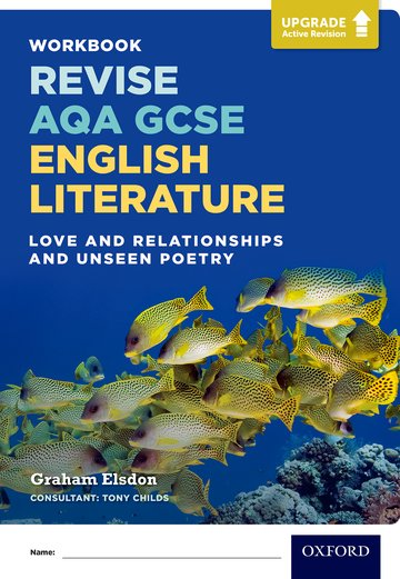 Revise AQA GCSE English Literature: Love and Relationships and Unseen Poetry Workbook