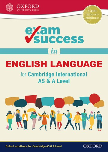 Exam Success in English Language for Cambridge International AS  A Level