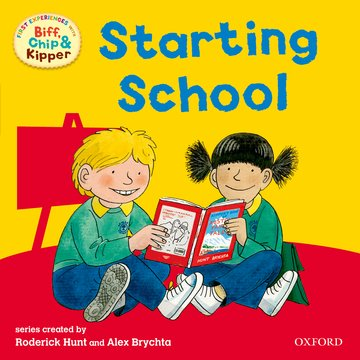 Oxford Reading Tree: Read With Biff, Chip  Kipper First Experiences Starting School