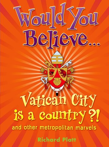 Would You Believe...Vatican City is a country?!