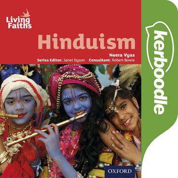 Living Faiths Hinduism Kerboodle: Lessons, Resources and Assessment