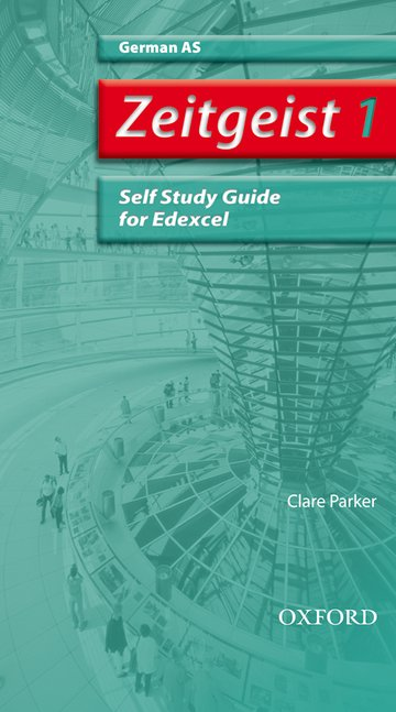 Zeitgeist: 1: AS Edexcel Self-Study Guide with CD