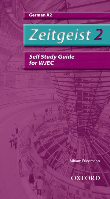 Zeitgeist: 2: A2 WJEC Self-Study Guide with CD