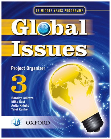 Global Issues: MYP Project Organizer 3