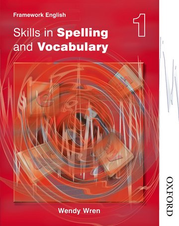 Nelson Thornes Framework English Skills in Spelling and Vocabulary 1