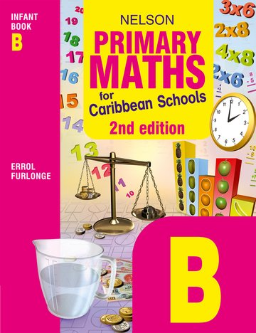 Nelson Primary Maths for Caribbean Schools Infant Book B
