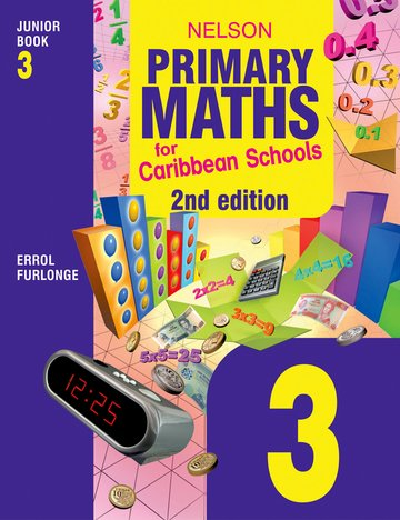 Nelson Primary Maths for Caribbean Schools Junior Book 3