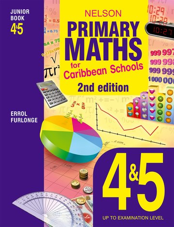 Nelson Primary Maths for Caribbean Schools Junior Book 45