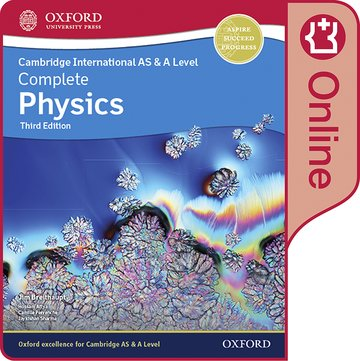 Cambridge International AS  A Level Complete Physics Enhanced Online Student Book