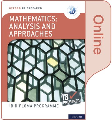 Oxford IB Diploma Programme: IB Prepared: Mathematics analysis and approaches (Online)