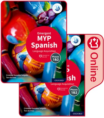 MYP Spanish Language Acquisition (Emergent) Print and Enhanced Online Book Pack