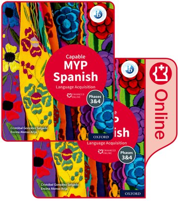 MYP Spanish Language Acquisition (Capable) Print and Enhanced Online Book Pack