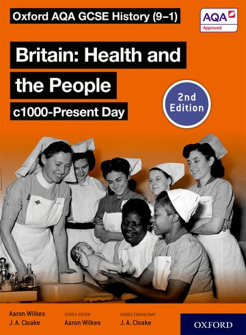 Oxford AQA GCSE History (9-1): Britain: Health and the People c1000-Present Day Student Book Second Edition Kerboodle Book