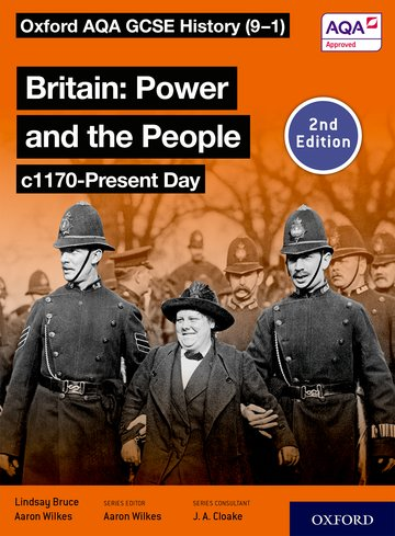 Oxford AQA GCSE History (9-1): Britain: Power and the People c1170-Present Day Student Book Second Edition Kerboodle Book