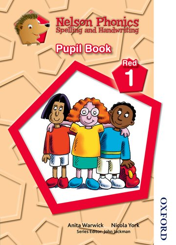 Nelson Phonics Spelling and Handwriting Pupil Book Red 1