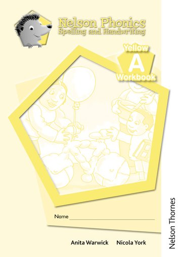 Nelson Phonics Spelling and Handwriting Yellow Workbooks A (10)