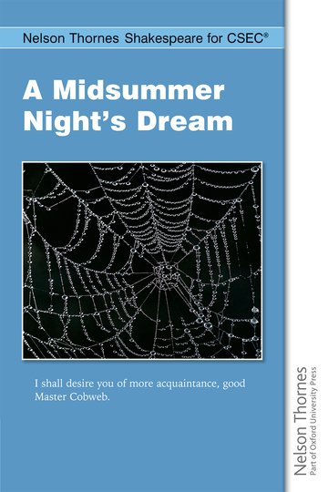 Nelson Thornes Shakespeare for CSEC: A Midsummer Night's Dream