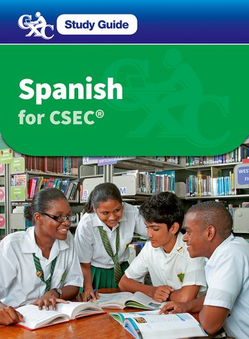 Spanish for CSEC A Caribbean Examinations Council Study Guide