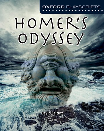 Oxford Playscripts: Homer's Odyssey
