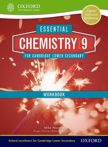 Essential Chemistry for Cambridge Lower Secondary Stage 9 Workbook