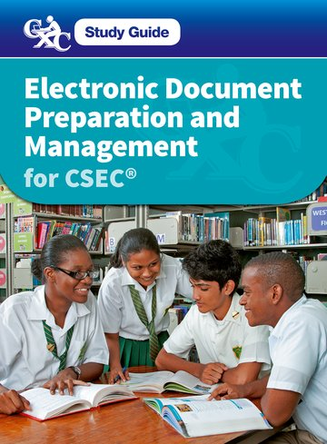 Electronic Document Preparation and Management for CSEC Study Guide