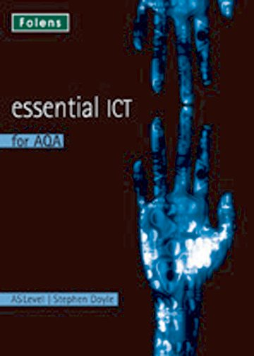 Essential ICT A Level: AS Teacher Support CD-ROM for AQA