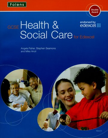 GCSE Health  Social Care: Student Book for Edexcel