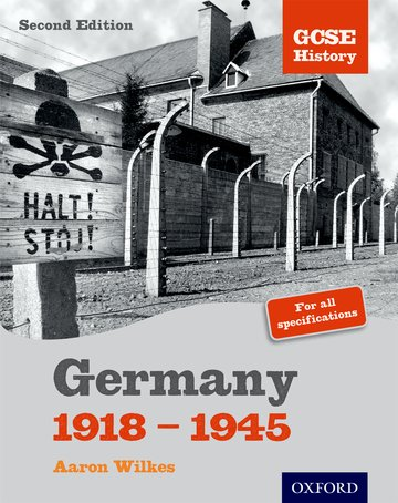 GCSE History: Germany 1918-1945 Student Book