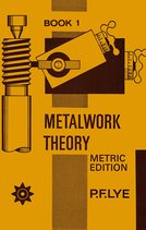 Metalwork Theory - Book 1 Metric Edition