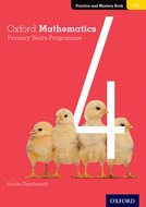 Oxford Mathematics Primary Years Programme Practice and Mastery Book 4