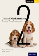 Oxford Mathematics Primary Years Programme Teacher Book 2