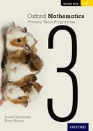 Oxford Mathematics Primary Years Programme Teacher's Book 3