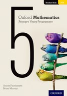 Oxford Mathematics Primary Years Programme Teacher's Book 5