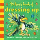 Wilbur's Book of Dressing Up