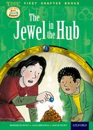 Read With Biff, Chip and Kipper: Level 11 First Chapter Books: The Jewel in the Hub