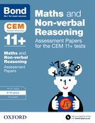 Bond 11+: Maths and Non-verbal Reasoning: Assessment Papers for the CEM 11+ tests