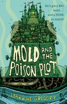 Mold and the Poison Plot