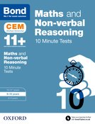Bond 11+: Maths & Non-verbal Reasoning: CEM 10 Minute Tests