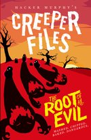 Creeper Files: The Root of all Evil