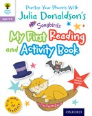Julia Donaldson's Songbirds: My First Reading and Activity Book