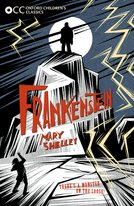 Oxford Children's Classics: Frankenstein
