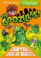 The Goozillas!: Trapped in the Bog of Beasts
