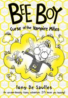 Bee Boy: Curse of the Vampire Mites