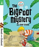 Read with Oxford: Stage 4: Biff, Chip and Kipper: Bigfoot Mystery and Other Stories