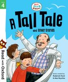 Read with Oxford: Stage 4: Biff, Chip and Kipper: A Tall Tale and Other Stories